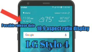 LG Stylo 4 Cricket Wireless Official 1st look. Launching possibly June 29th 2018