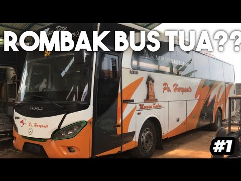 TRHOW BACK! Rombak Bus Tua PO.Haryanto!