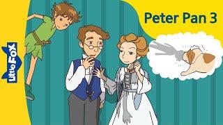 Peter Pan 3: An Ordinary Night | Level 6 | By Little Fox