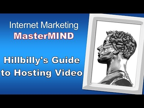 Hillbilly's Guide to Hosting Video On Your Site