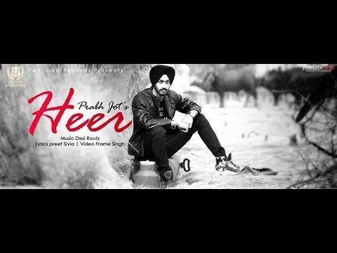 Heer - Official Video | Prabh jot | Panj-aab Records | Brand New Punjabi Songs 2014 HD