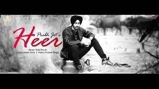Heer (Ft. DesiRoutz) (Prabh Jot) Mp3 Song Download