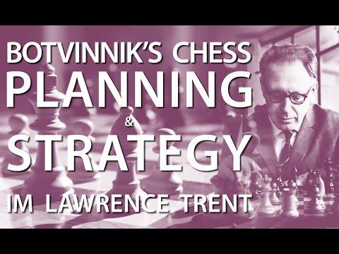 Planning Unveiled: Botvinnik vs Kan - IM Lawrence Trent CHESS24