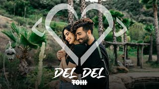 Tohi - Del Del (Official Video)