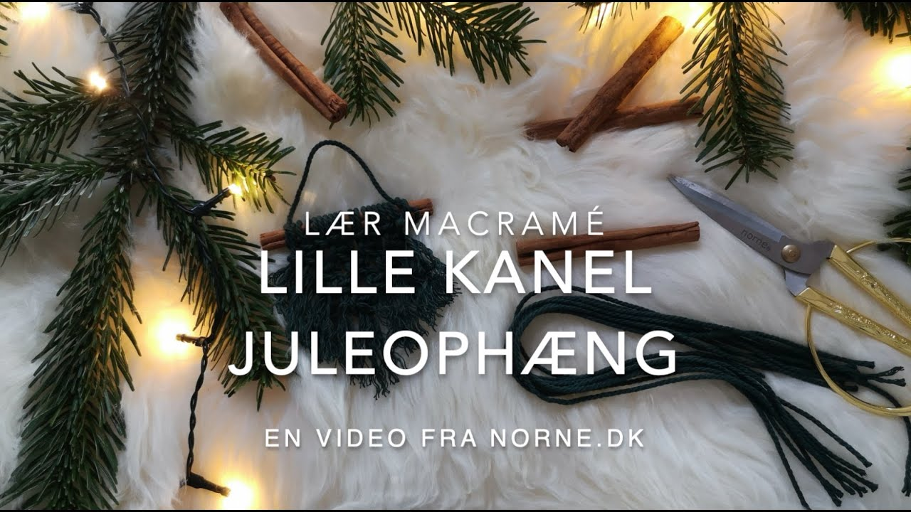 Lær at lave macramé julepynt: kanelophæng | Learn how to make macramé cinnamon christmas decorations