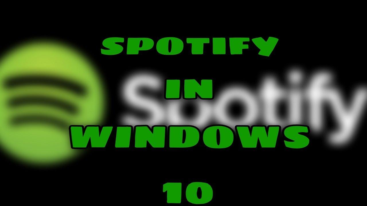 spotify download fur windows 10