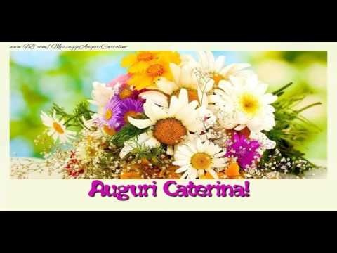 Tanti Auguri Caterina Youtube