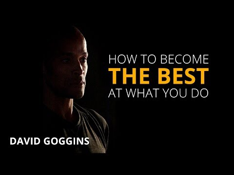 How to Become the Best at What You Do | David Goggins | Motivational Video