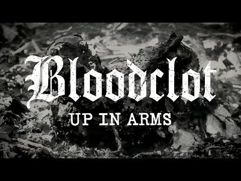 "Bloodclot ""Up in Arms"" (FULL ALBUM)"