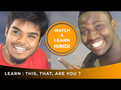 WATCH & LEARN HINDI CONVERSATION VIDEOS WITH ENGLISH SUBTITLES (Lesson 1): THIS, THAT, ARE YOU ?