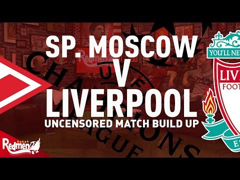 Spartak Moscow v Liverpool | Uncensored Match Build Up