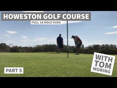 Howeston Golf Course, AUSTRALIA Vlog Part 5