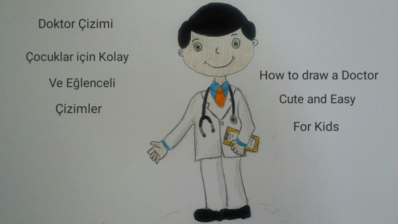 Doktor Cizimi Meslekler How To Draw A Doctor For Kids Youtube