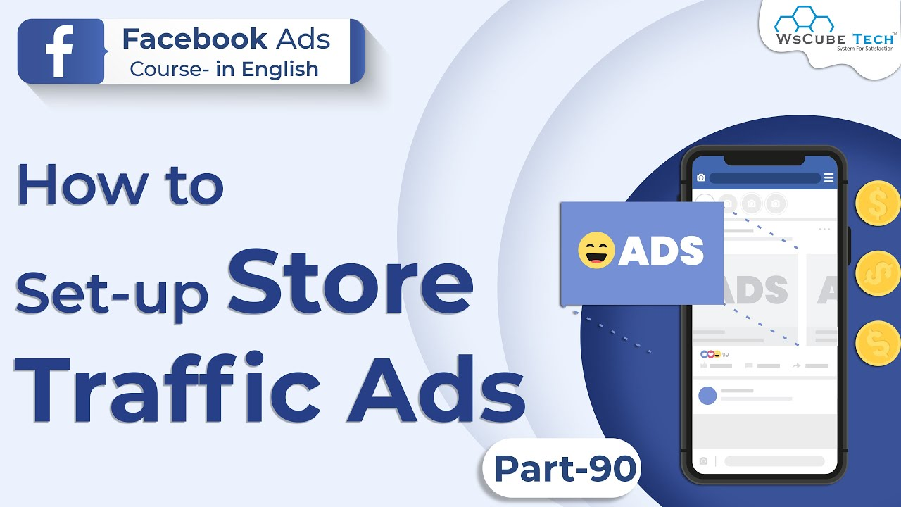 How to Set-up Store Traffic Ads in Facebook [English] #90