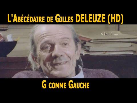 L Abecedaire De Gilles Deleuze G Comme Gauche Hd Youtube