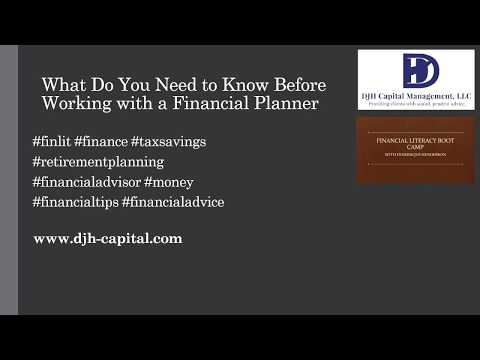 What Do You Need to Know Before Working with a Financial Planner?