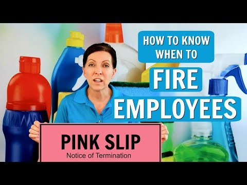 How to Know When  Fire an Employee (House Cleaning, Maid Service)