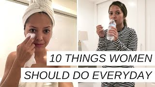 10 Things Women Should Do Everyday