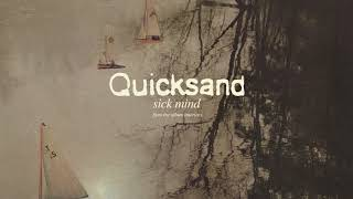 "Quicksand - ""Sick Mind"" (Full Album Stream)"