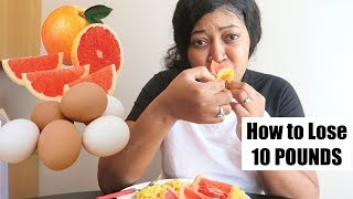 Grapefruit Diet - LOSE 10 LBS IN 3DAYS | EGG AND GRAPEFRUIT DIET (Day 1)