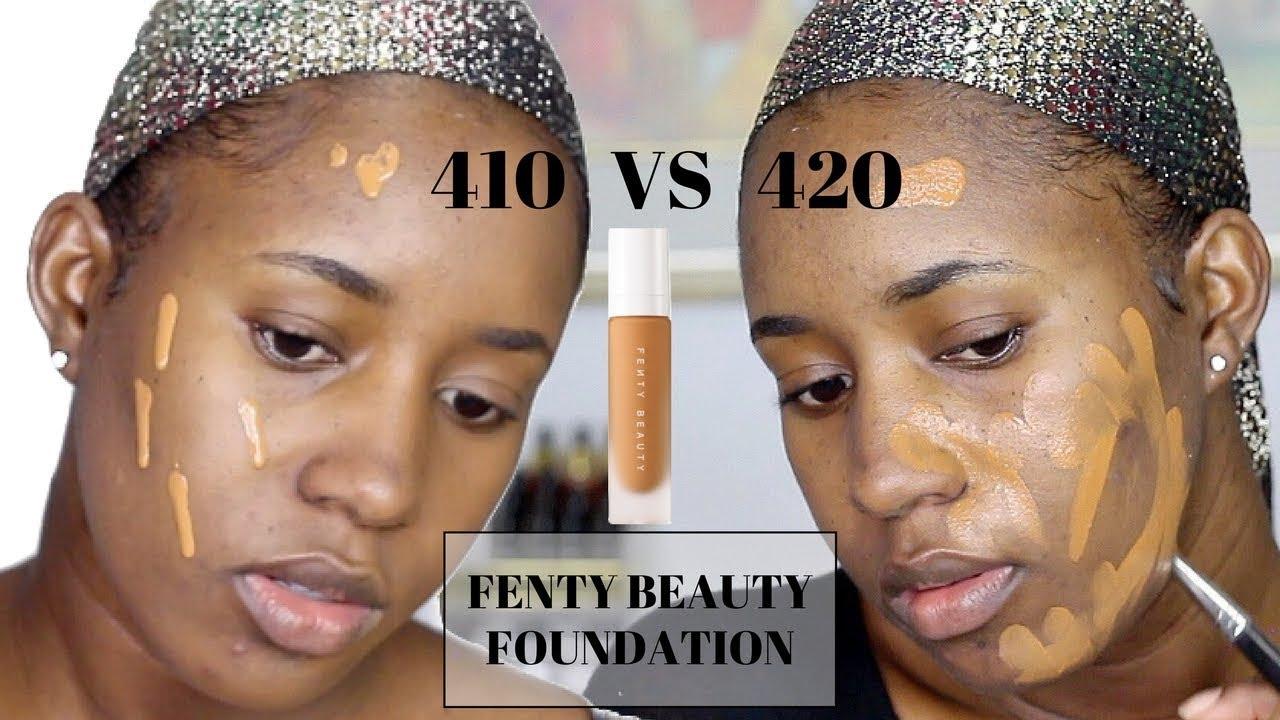 Fenty Beauty Foundation 410 Vs 420 Darkskin Youtube
