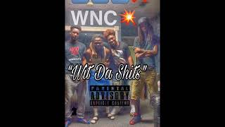 400 - Wit Da Shits Ft. WNC Whop Beezy & 70th Street Carlos