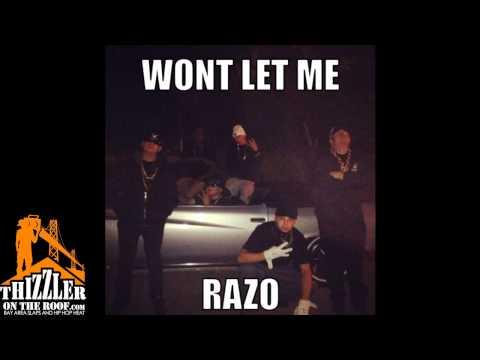 Razo - Won T Let Me [Thizzler.com]