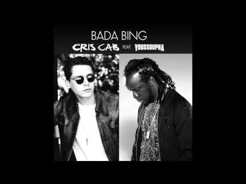 Cris Cab - Bada Bing Feat. Youssoupha