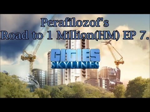 Cities Skylines Road to 1 Million(HM) EP 7 expanding, incinerators and 7,730 pop