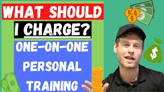 What Should I Charge for One-on-One Personal Training