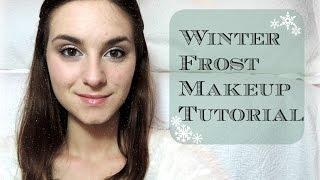 ❄winter Frost Makeup Tutorial❄
