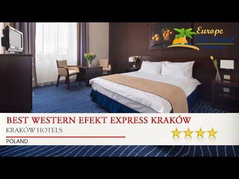 BEST WESTERN Efekt Express Kraków - Kraków Hotels, Poland