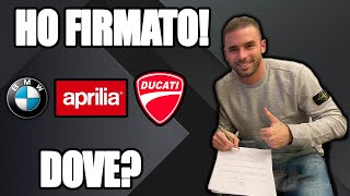 I SIGNED THE CONTRACT! BUT WHERE? DUCATI, BMW OR APRILIA?