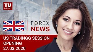 InstaForex tv news: 27.03.2020: USD heading for sharpest weekly fall since 2016 (USDХ, DJIA, CAD, Bitcoin)