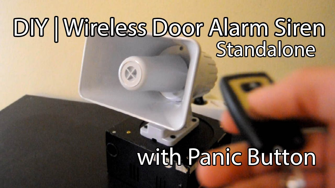 Diy Simple 120db Wireless Door Alarm Siren Or Panic Button With Driver Circuit Backup Power Youtube