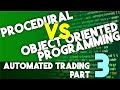 Automated Trading Part 3: Procedural vs.