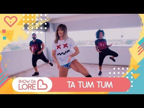 Ta Tum Tum - Kevinho e Simone & Simaria - Lore Improta | Coreografia