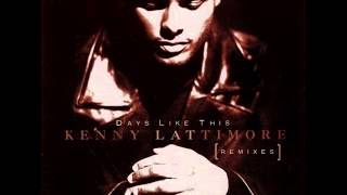 Kenny Latimore - Days Like This (Darkchild Remix)