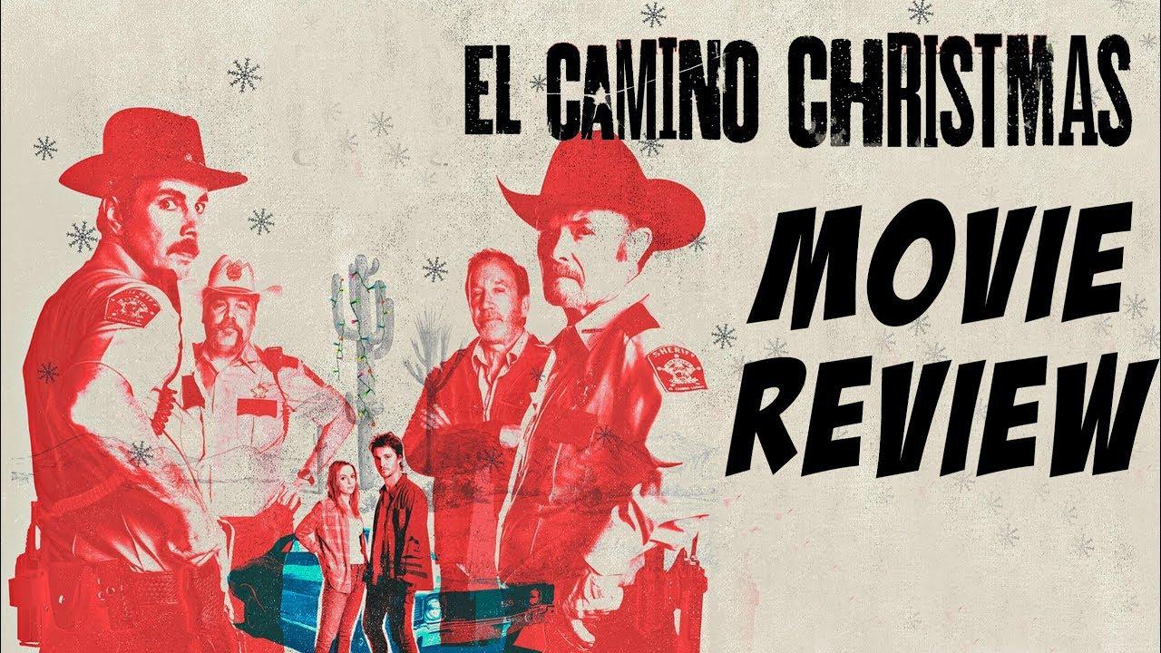 El Camino Christmas 2017.El Camino Christmas 2017 Movie Review A Netflix Original