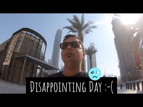 Dis-Appointing Day | Dubai Opera House | My Life My Journey