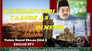 mp3 Ustaz Hj Shamsuri - Nabi Yaacob masuk Mesir Part 1