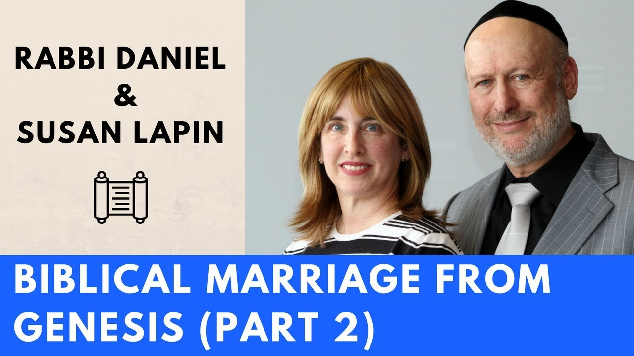 Biblical Marriage from Genesis with Rabbi Daniel Lapin (Part 2/2)