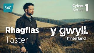Y Gwyll / Hinterland - rhagflas estyngedig (fersiwn Gymraeg / Welsh version)