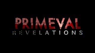 Primeval: Revelations | Production Update | 3-6-13