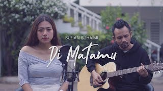 Download lagu DI MATAMU SUFIAN SUHAIMI MP3