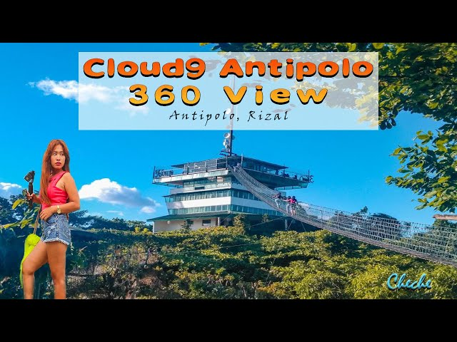 Let's Explore Cloud 9 Antipolo Rizal Philippines | 360 View & More | Travel blog Philippines 2019