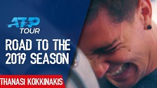Road to the 2019 Season: EP10 Thanasi Kokkinakis