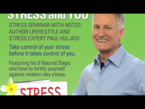 Stress and You Paul Huljich and Dr Kathleen Kozak