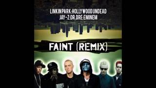 Linkin Park Feat. Hollywood Undead, Jay-Z, Dr. Dre & Eminem - Faint (Remix)