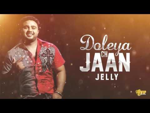 Doleya Ch Jaan   (Reggae Mix)   Jelly   Kaos Productions   Latest Punjabi Songs 2017